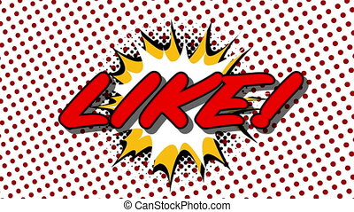 LIKE - word speech balloons comic style animation, 4K retro cartoon comics animation on green screen
