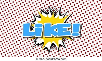 LIKE - word speech balloons comic style animation