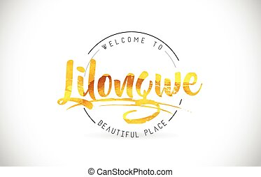 Lilongwe Welcome To Word Text with Handwritten Font and Golden Texture Design.
