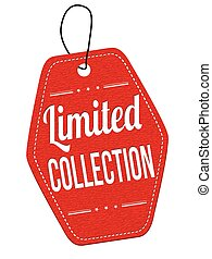 Limited Collection label or price tag