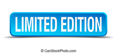 limited edition blue 3d realistic square isolated button