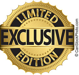 Limited edition exclusive golden label, vector