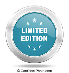 limited edition icon, blue round glossy metallic button, web and mobile app design illustration