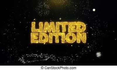 Limited Edition Written Gold Particles Exploding Fireworks...