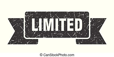 limited grunge ribbon. limited sign. limited banner