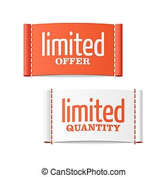 Limited offer and quantity labels - Limited offer and...