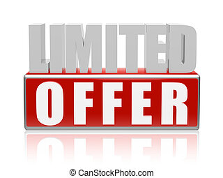 limited offer in 3d letters and block
