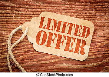 limited offer sign on price tag