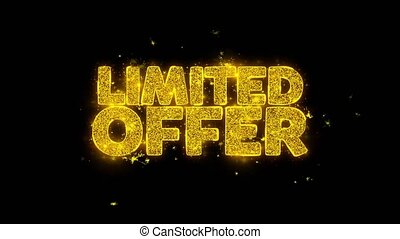 Limited Offer Typography Written with Golden Particles...