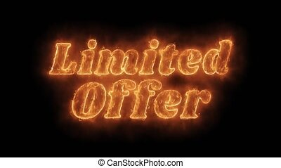 Limited Offer Word Hot Animated Burning Realistic Fire Flame and Smoke Seamlessly loop Animation on Isolated Black Background. Fire Word, Fire Text, Flame word, Flame Text, Burning Word, Burning Text.