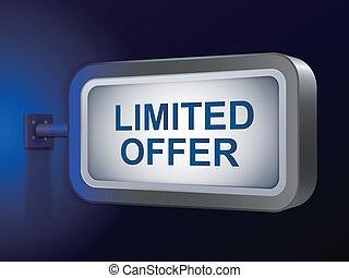 limited offer words on billboard