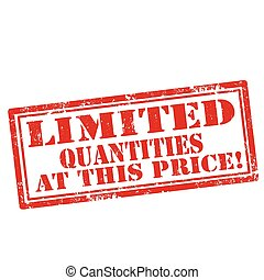 Limited Quantities - Grunge rubber stamp with text Limited...