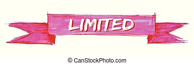 limited ribbon - limited hand painted ribbon sign