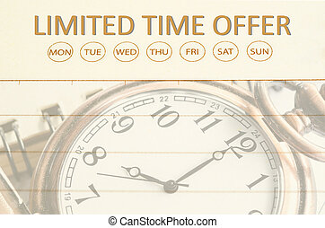 Limited time offer, Business concept.