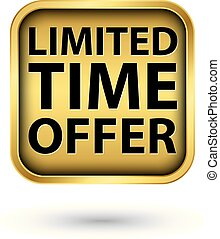 Limited time offer golden label, vector illustration