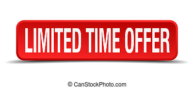 limited time offer red 3d square button isolated on white