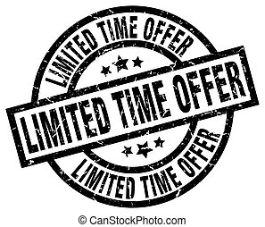 limited time offer round grunge black stamp