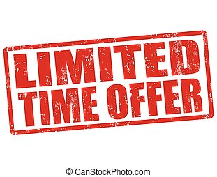 Limited time offer stamp - Limited time offer grunge rubber ...