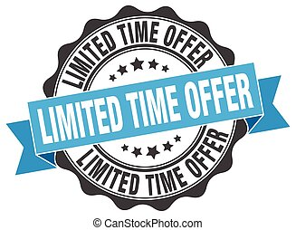 limited time offer stamp. sign. seal