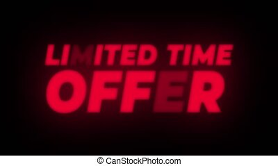 Limited Time Offer Text Flickering Display Promotional Loop....