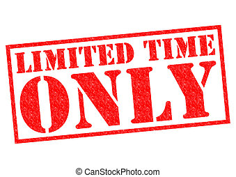 LIMITED TIME ONLY red Rubber Stamp over a white background.