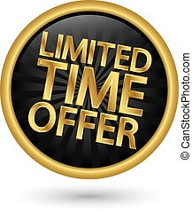 Limited timel offer golden label, vector illustration