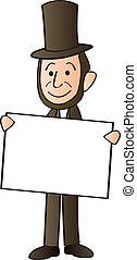A cartoon depiction of Abraham Lincoln holding a blank sign.