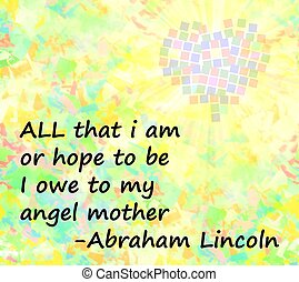 lincoln quote honoring his mother