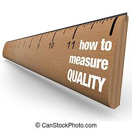 linjal, -, hur, till mät, kvalitet, förbättring, bearbeta