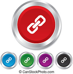Link sign icon. Hyperlink chain symbol. Round metallic buttons. Vector