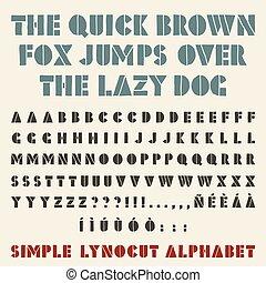 Lino-cut simple alphabet. Stencil shape, three alternative per glyph.