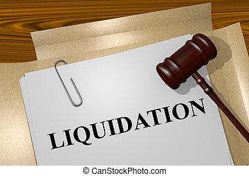Liquidation concept - Render illustration of Liquidation ...