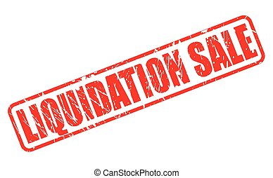 Liquidation sale red stamp text