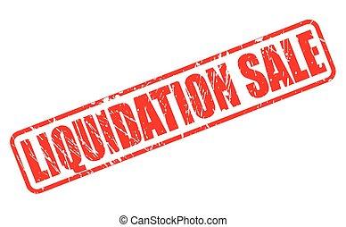 Liquidation sale red stamp text