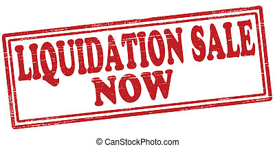 Liquidation sale - Stamp with text liquidation sale inside, ...