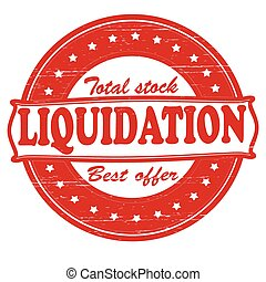 Liquidation - Stamp with word liquidation inside, vector ...