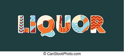 Liquor Concept Word Art Illustration