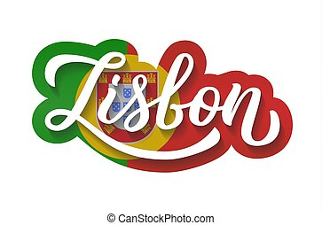 Lisbon hand lettering - Lisbon - hand lettering. Background...