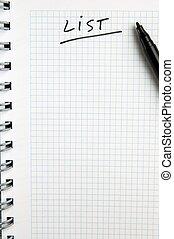 list - spiral notebook and a black marker with the written...