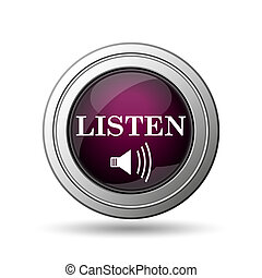 Listen icon. Internet button on white background.