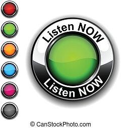 Listen now button. - Listen now realistic button. Vector.