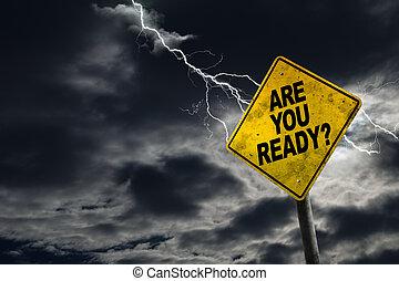 listo, usted, plano de fondo, tempestuoso, señal
