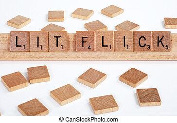 'Lit Flick' spelled with Scrabble tiles