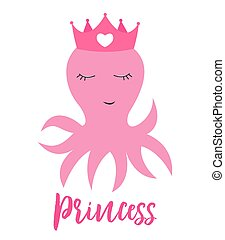 Little cute octopus princess with crown for card and shirt design. Vector Illustration