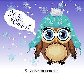 little cute owl fluffy, in a blue hat with a pompon says Hello winter