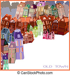 Little old town. Vector illustration. Postcard. Card with a space for your text.