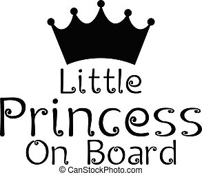 Little Princess On Board Text Logo With Crown Symbol Black Vector illustration On White Background