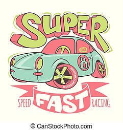 Little Super Car vector T-shirt Design and other uses. -...