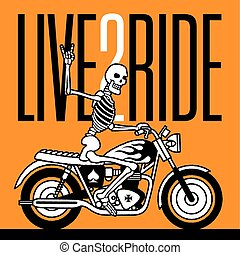 Live 2 Ride Skeleton Biker vector design