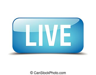 live blue square 3d realistic isolated web button